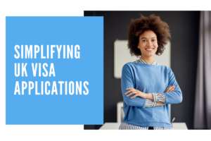 Simplifying UK Visa Applications